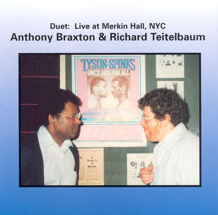 Teitelbaum Braxton - Live at Merkin Hall