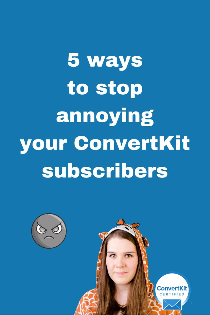 Check out my ConvertKit tutorials sharing 5 ways to stop annoying your ConvertKit email subscribers. Go to my website to learn how to use ConvertKit to grow your business!   Email list, opt in email, opt in page, opt in form, opt in tips, opt in to get, opt in articles, subscribers ideas.
