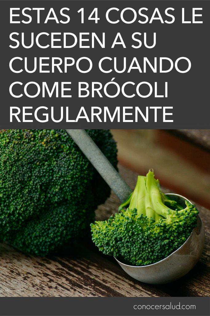 Estas 14 Cosas Le Suceden A Su Cuerpo Cuando Come Brócoli Regularmente Salud Vegetables Health Herbs