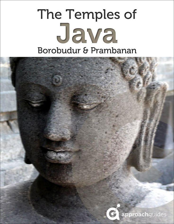 Java Revealed: Borobudur & Prambanan Temples by David Raezer, Jennifer Raezer (Kindle edition)