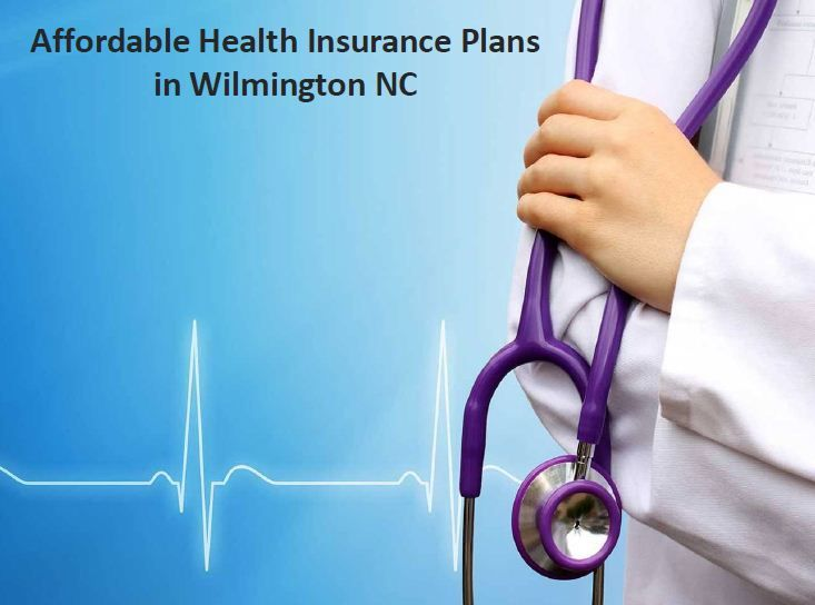 Affordable Small Business Health Insurance Plans Wilmington Nc