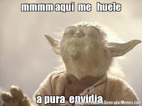 mmmm aqui  me   huele a pura  envidia  | Yoda buguero meme | Crear Memes | Generador de Memes