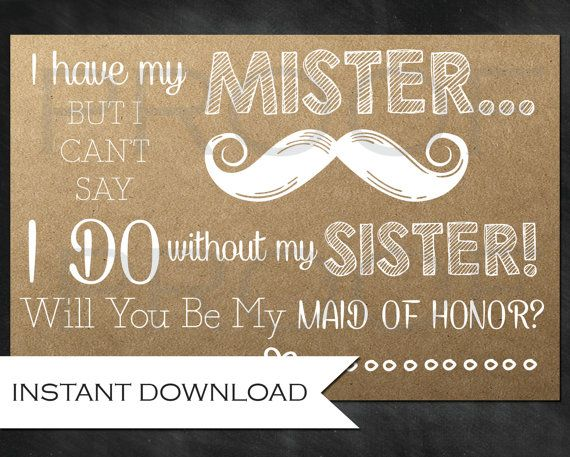 Rustic, Bridesmaid Ask for the Sister- Will You Be My Maid of Honor? Instant Download-Customization NOT Included