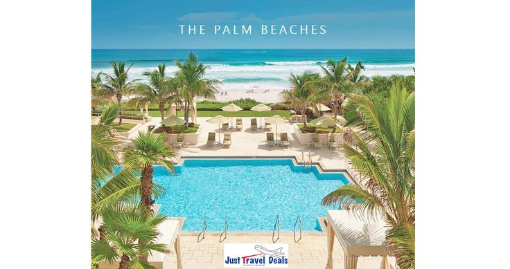 Visit The Palm Beaches! Vacations, Hotel & Cheap Flights