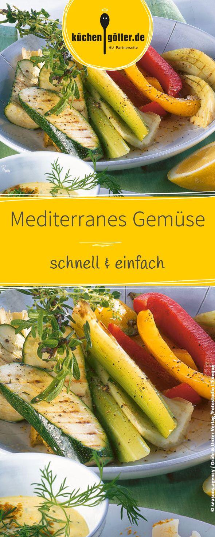 Rezept für mediterranes Gemüse. Die ideale Beilage zu Kartoffeln, Fleisch oder Fisch.