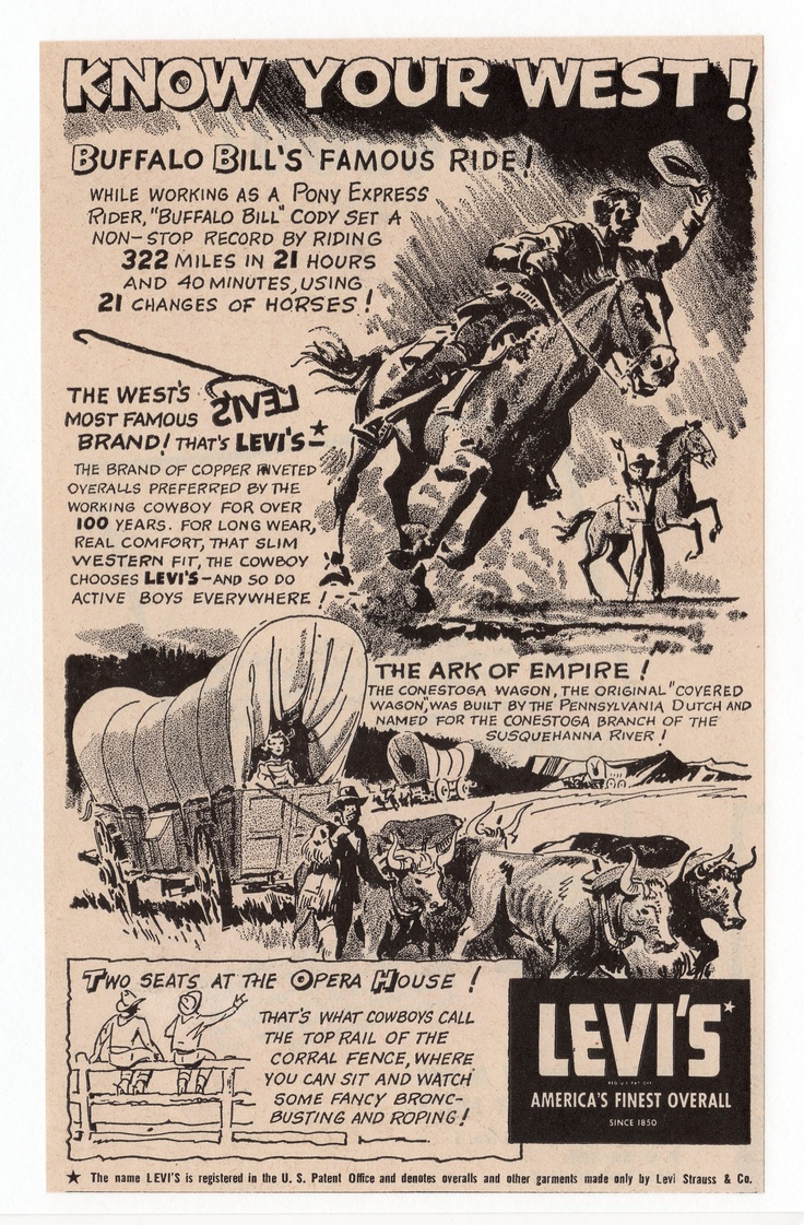 """Levi's AD, 1954 """"Know Your West"""" BAG YOUR JEANS @ http://haveheartdaily.net/bag-your-jeans.html"""