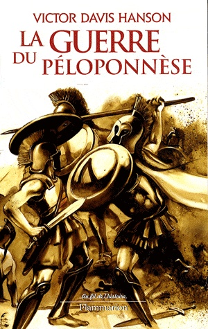 La guerre du Péloponnèse - Victor Davis Hanson