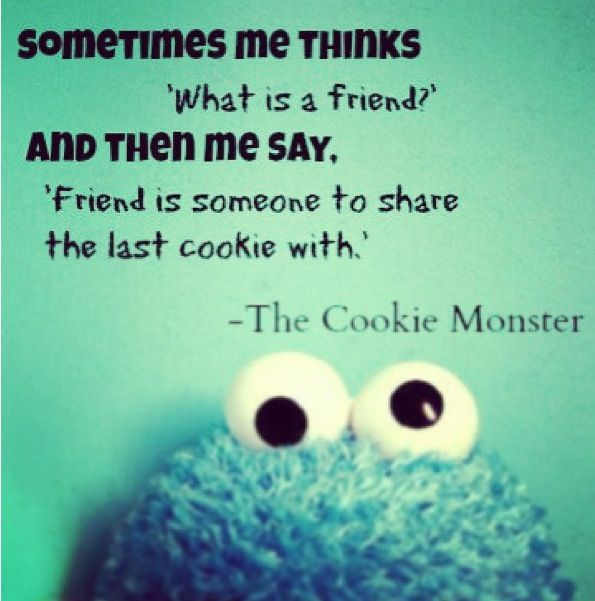 Cookie Monster quote again