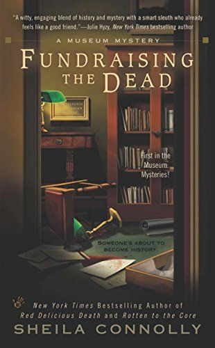 Fundraising the Dead (A Museum Mystery) by Sheila Connolly https://www.amazon.com/dp/0425237443/ref=cm_sw_r_pi_dp_x_74vDybHK2JT2F