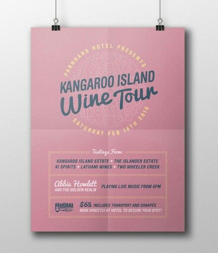 Poster Design for Kangaroo Island Wine Tour, hosted by the Parndana Hotel.