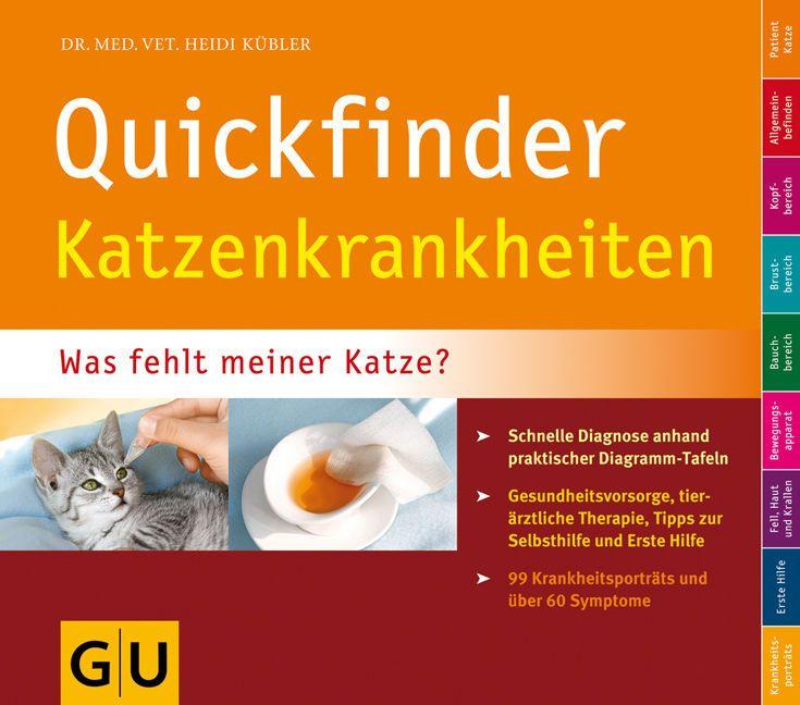 Quickfinder Katzenkrankheiten: Was fehlt meiner Katze? Schne ... 9783833819384 in Bücher, Sachbücher, Freizeit & Entertainment | eBay