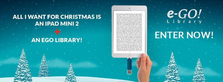 All I want for Christmas is an iPad Mini 2 + an eGo Library! ENTER TO WIN! http://wshe.es/vuverW0A