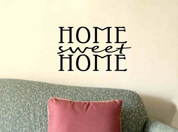 Wall quote decal home sweet home living room foyer wall for Living room decor quotes