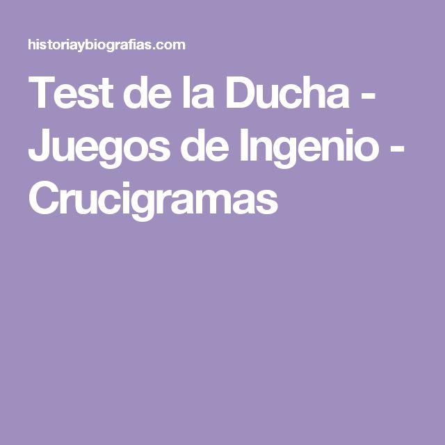 Test de la Ducha - Juegos de Ingenio - Crucigramas