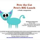 Book companion for Pete the Cat - Pete's BIG lunch. Written by: James Dean. This book companion is intended for preschool/early elementary students...