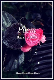 Poem: Back to Back ~ Happy Moms, Happy Homes  ~ by Christina Morley #Christian marriage #wife #husband #battle