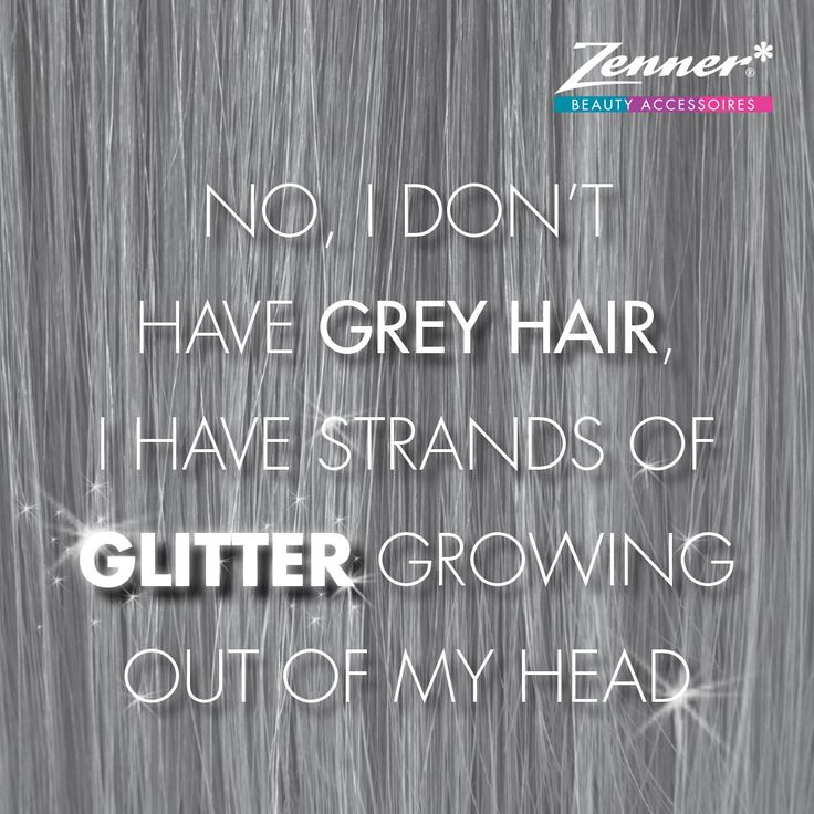 #Zenner #quote #hair #glitter #silver #grey