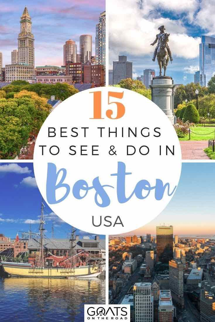 15 Things To Do In Boston Top Activities And Attractions With