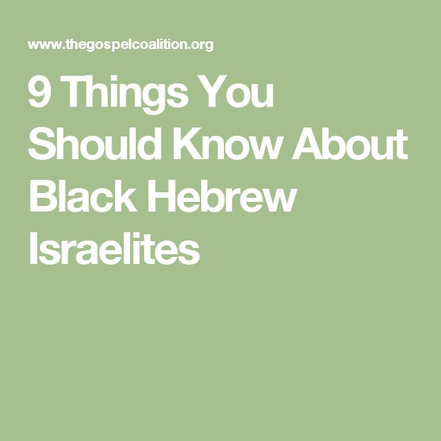 9 Things You Should Know About Black Hebrew Israelites