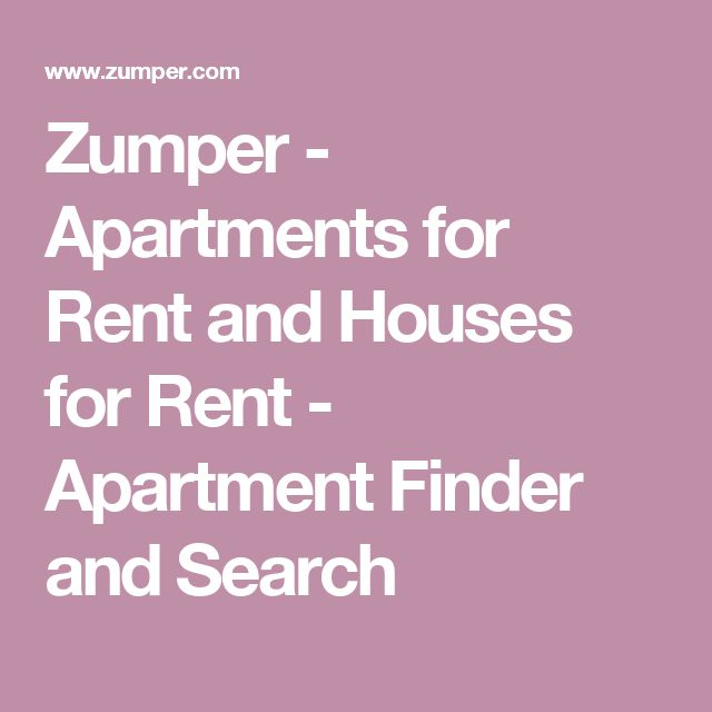 Zumper - Apartments for Rent and Houses for Rent - Apartment Finder and Search