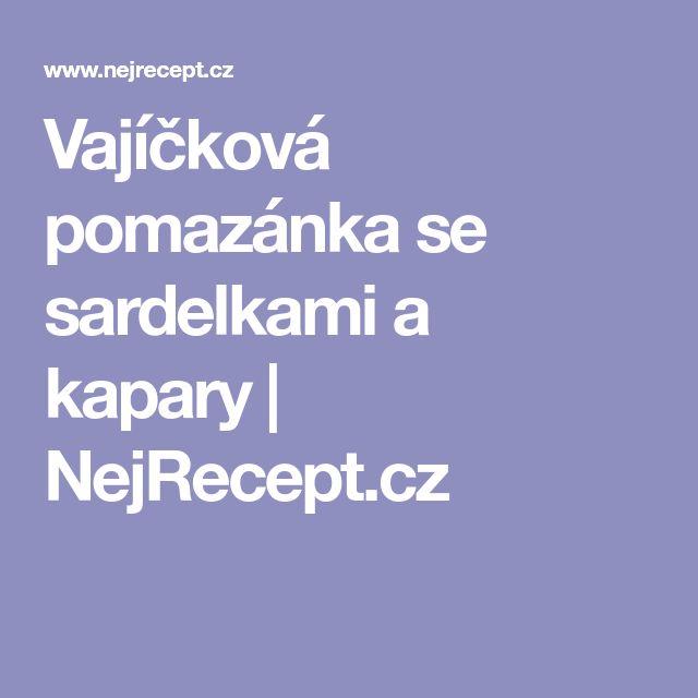 Vajíčková pomazánka se sardelkami a kapary | NejRecept.cz