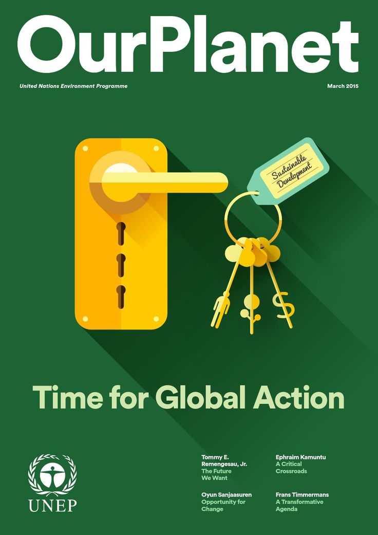 ISSUU - Our Planet: Time for Global Action by United Nations Environment Programme