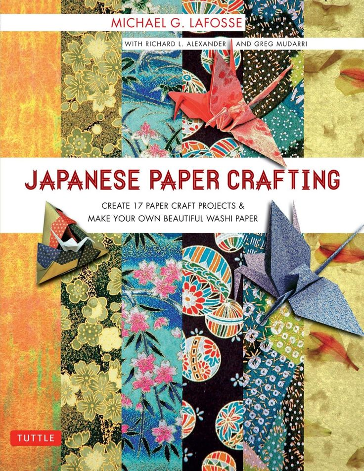 Japanese paper crafting michael g lafosse
