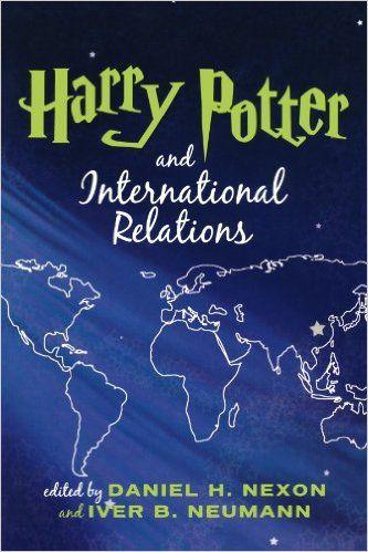 Amazon.com: Harry Potter and International Relations (9780742539594): Iver B. Neumann, Daniel H. Nexon: Books
