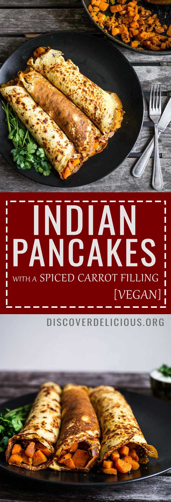 Indian Savoury Pancakes w Spiced Carrot Filling | Discover Delicious | www.discoverdelicious.org | Vegan Food Blog