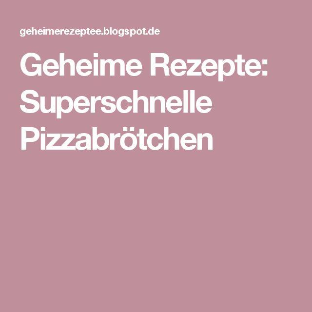 Geheime Rezepte: Superschnelle Pizzabrötchen