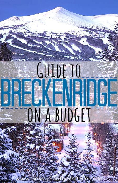 Guide to Breckenridge on a budget | Budget travel | Skiing on a budget