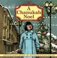 A Chanukah Noel by Sharon Jennings - Charlotte and her family have just moved to a small town in France. There is a lot to get used to. As Christmas draws near, Charlotte is amazed to see the town transform itself. Charlotte, who is Jewish, longs to have a Christmas too. Can she find a way to celebrate the spirit of both Christmas and Chanukah?