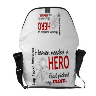 Heaven Needed A Hero Mom Lung Cancer Messenger Bags