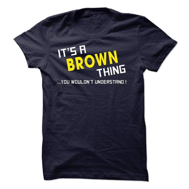 #administrators... Awesome T-shirts (Greatest Tshirt) Brown Factor . MechanicTshirts  Design Description:  .... Check more at http://mechanictshirts.xyz/automotive/best-tshirt-brown-thing-mechanictshirts.html