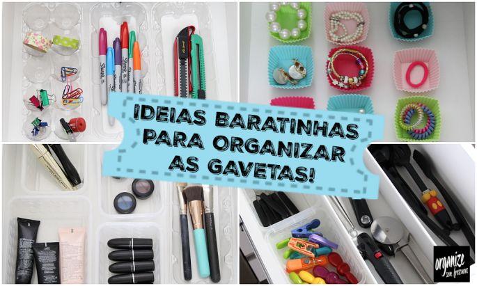 Dicas de Rafaela Oliveira com ideias baratas e sustentáveis para você se organizar nas gavetas de casa