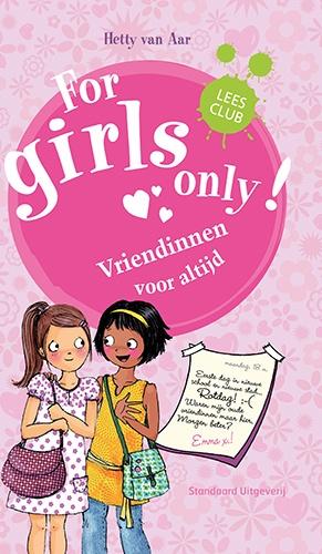 for girls only -vriendinnen voor altijd