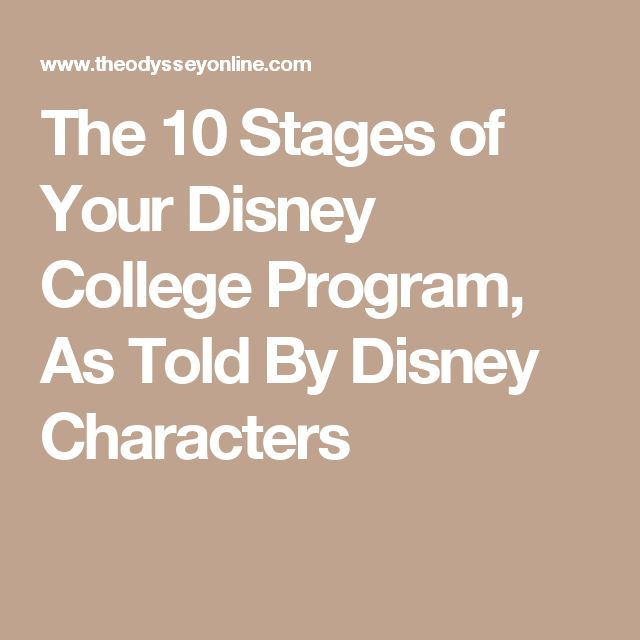 The 10 Stages of Your Disney College Program, As Told By Disney Characters