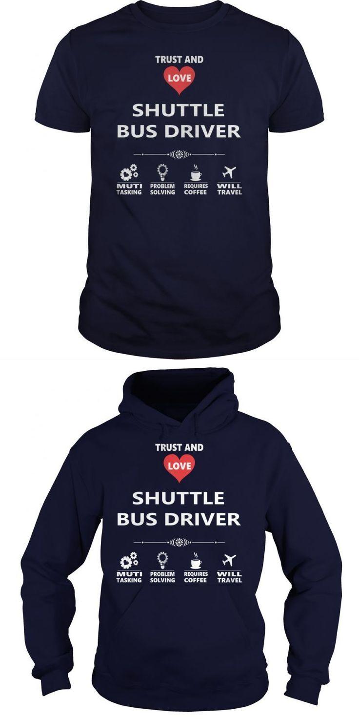 SHUTTLE BUS DRIVER JOB T-SHIRT GUYS LADIES YOUTH TEE HOODIE SWEAT SHIRT V-NECK UNISEX JOBS SUNFROG BESTSELLER...FIND YOUR JOB HERE:   Guys Tee Hoodie Sweat Shirt Ladies Tee Youth Tee Guys V-Neck Ladies V-Neck Unisex Tank Top Unisex Longsleeve Tee School Bus Driver T Shirts Bus Driver T Shirt Bus Driver T Shirt Funny School Bus Driver T Shirts