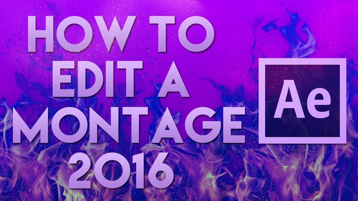After Effects CC Tutorial For Beginners 2016 - How To Edit A Montage Cod, CSGO | Gaming - YouTube