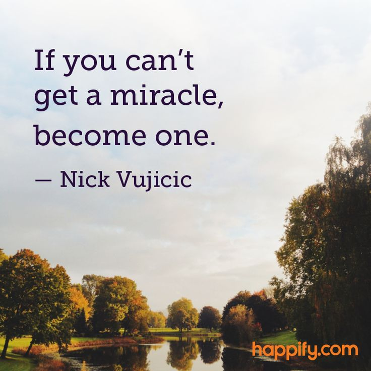 How to Create Your Own Miracles - Nick Vujicic