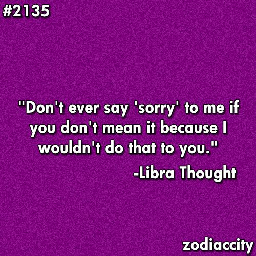 Quotes About Saying Sorry And Not Meaning It: #2135 - Don't Say Sorry If You Don't Mean It!