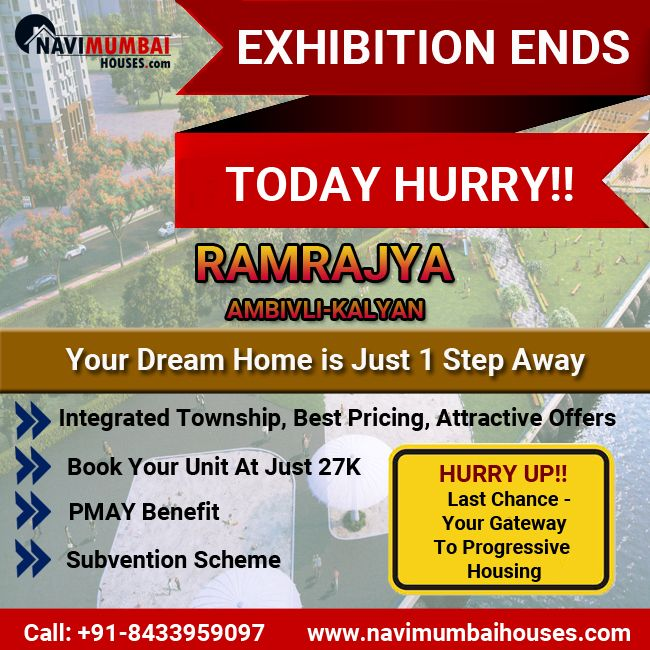 Exhibition Ends Today Last Chance Your Gateway To Progressive Housing Ramrajya Ambivli Kalyan Fill In The Real Estate Prices Kalyan Commercial Property