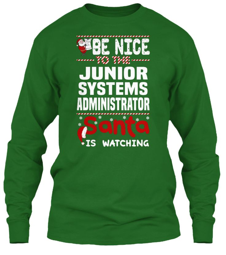 Be Nice To The Junior Systems Administrator Santa Is Watching.   Ugly Sweater  Junior Systems Administrator Xmas T-Shirts. If You Proud Your Job, This Shirt Makes A Great Gift For You And Your Family On Christmas.  Ugly Sweater  Junior Systems Administrator, Xmas  Junior Systems Administrator Shirts,  Junior Systems Administrator Xmas T Shirts,  Junior Systems Administrator Job Shirts,  Junior Systems Administrator Tees,  Junior Systems Administrator Hoodies,  Junior Systems Administrator…