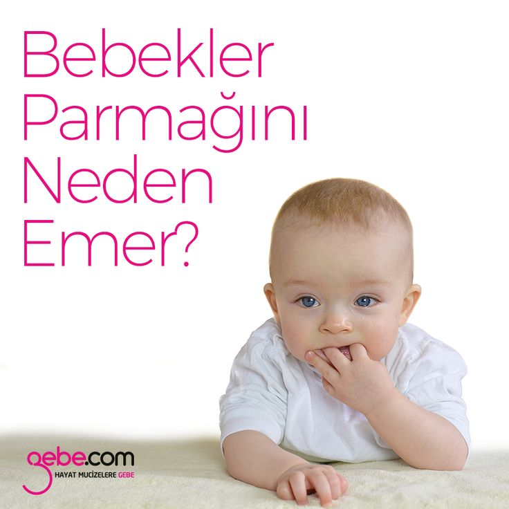 Bebekler parmağını neden emer? #gebecom #gebeonline #hamile #bebek #parmakemme #bebeğim #gebelikgunlugu ▶️goo.gl/zxOGiK