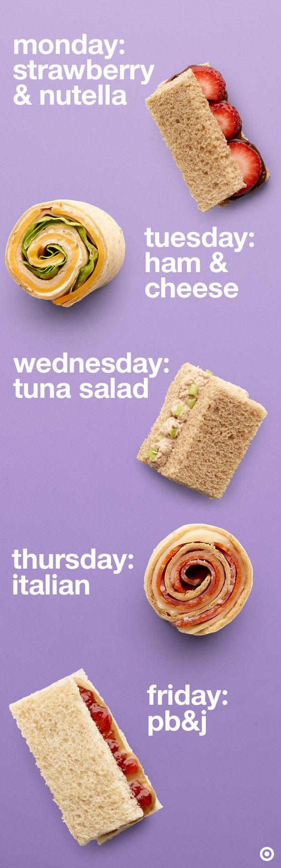 Whip up these kid-approved sandwiches for lunch every day of the school week: Strawberry & Nutella, Ham & Cheese Pinwheel, Tuna Salad, Italian Pinwheel, Peanut Butter & Jelly. From faves to firsts, shake things up with these new ideas and ingredients to create yummy brown bag lunches.
