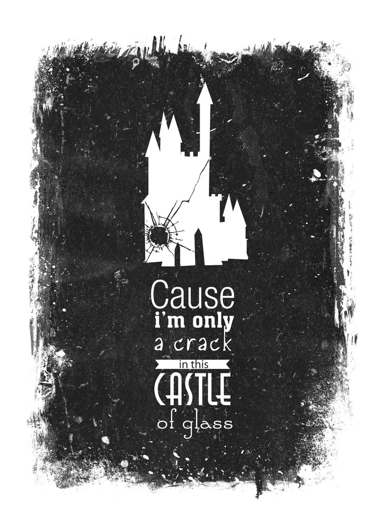"""Castle of Glass - Linkin Park. One of my favorite songs off their album """"Living Things""""."""