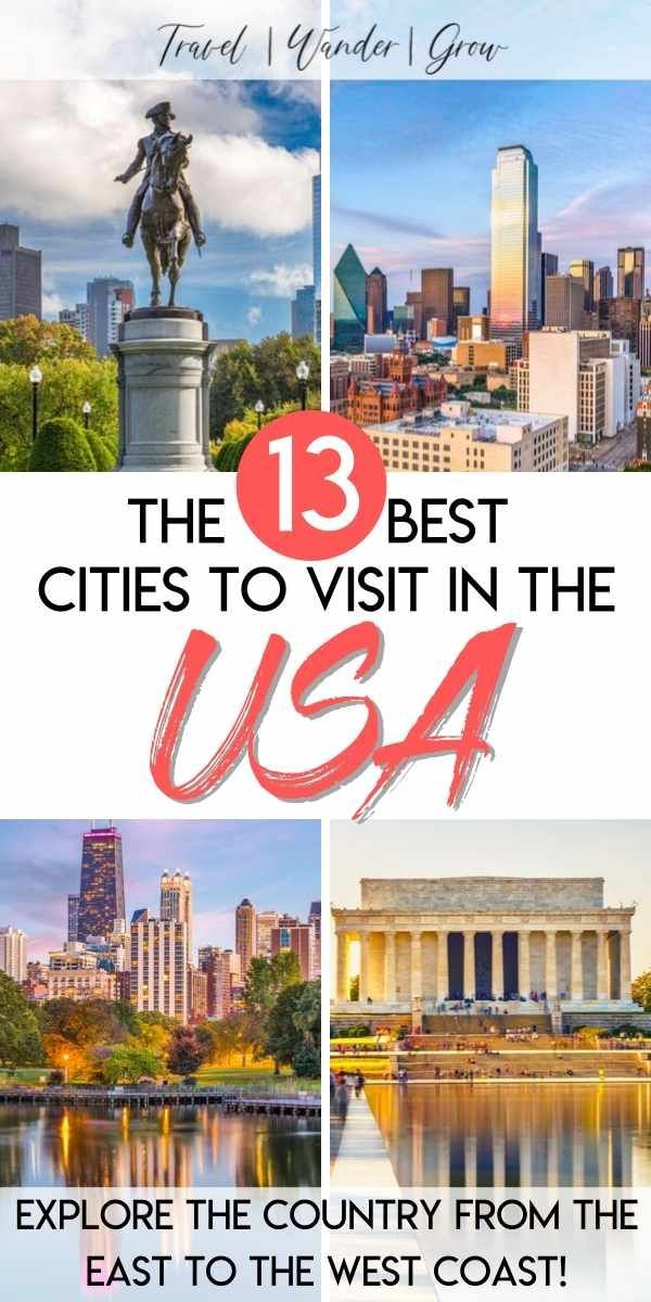 The 13 Best Us Cities To Visit Culture Travel Best Places To Travel Usa Travel Destinations