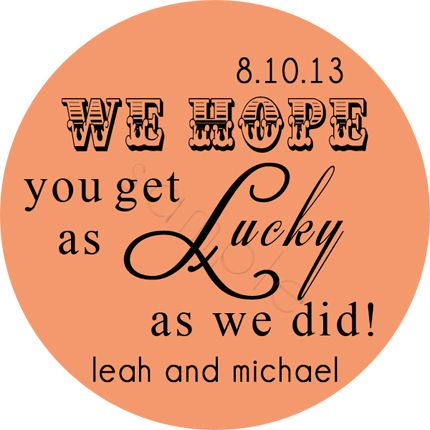 Lucky Lotto.  Lottery ticket wedding favor multi font design.  Personalized stickers by partyINK.