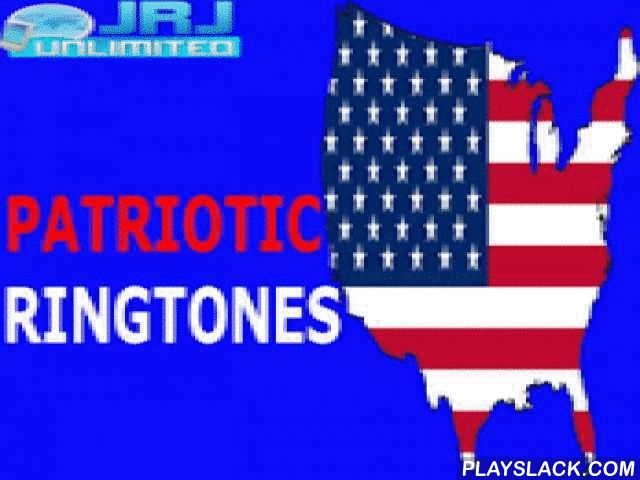 Patriotic Ringtones  Android App - playslack.com ,  Patriotic Ringtones brings 45 free ringtones and sounds to your Android™ device. Perfect anytime for the proud American or for a 4th of July, Labor Day, or Veteran's Day ringtone. Personalize the default ringtone, the ringtone for a specific contact, the notification (email and text) sound and the alarm sound. Press the American-themed button to preview the loud and clear ringtone or sound. Press and hold (longpress) for features. This…