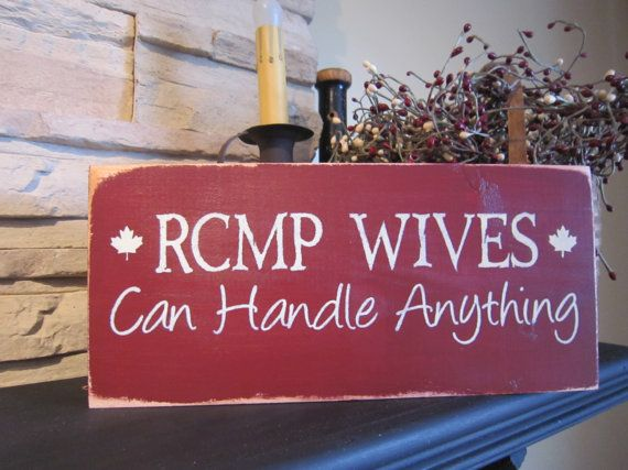 RCMP Wives Can Handle Anything Primitive by PrimitiveExpressions, $14.99